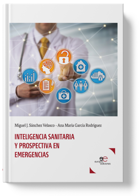 Healthcare Intelligence and Perspectives in Emergency | Miguel J. Sánchez V
