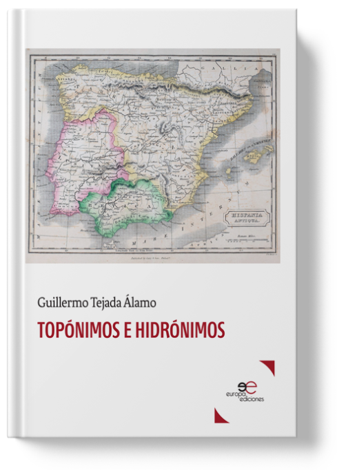 Toponyms and hydronyms | Guillermo Tejada Álamo